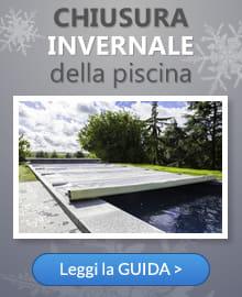 Vendita piscine fuori terra e interrate piscine in legno e accessori per piscina piscine italia - Chiusura invernale piscina ...