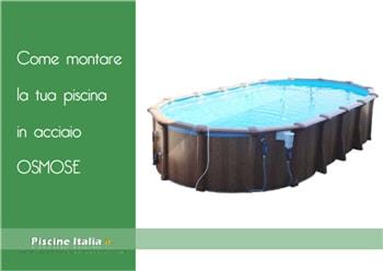 Montaggio piscine fuori terra piscine prezzi for Piscina jardin 727